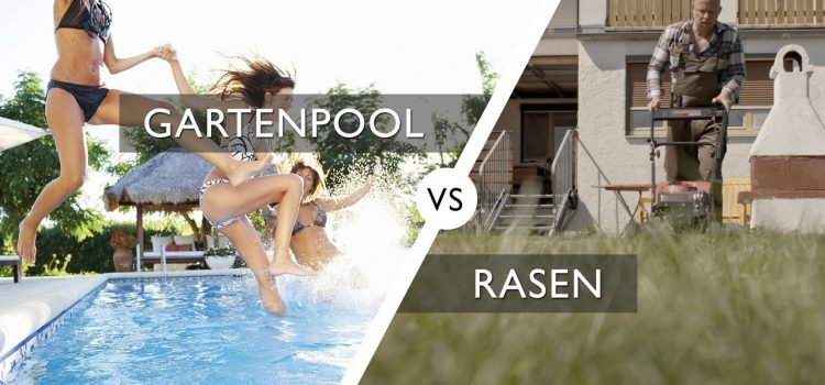 Gartenpool vs Rasen